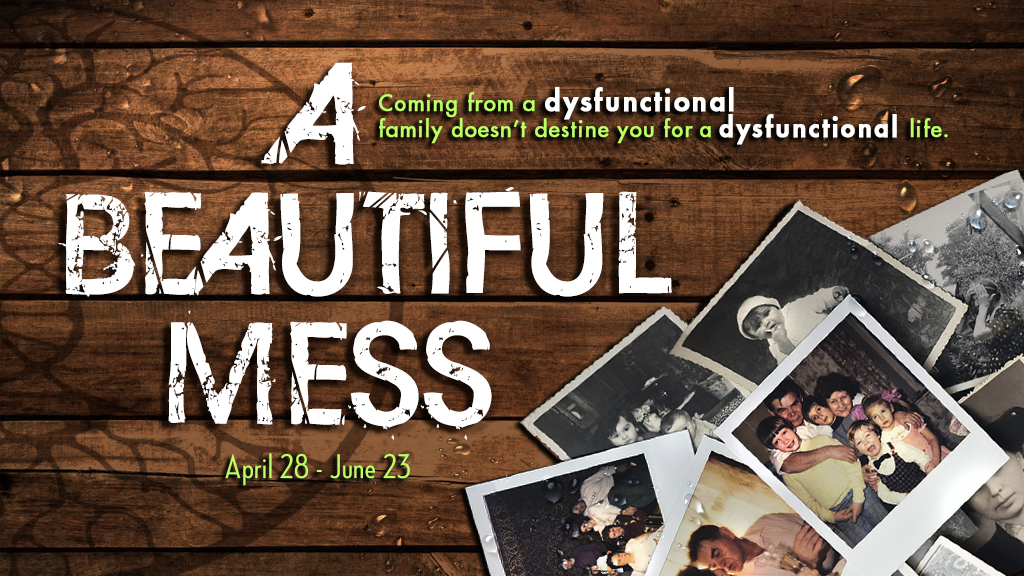 A Beautiful Mess – Millington Baptist Church